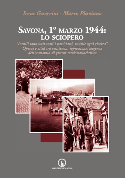 Savona, 1° marzo 1944: lo sciopero